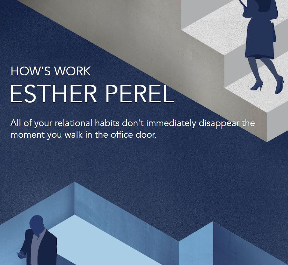 How's work Esther Perel